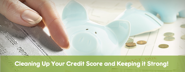 The Secrets to Cleaning Up Your Credit Score and Keeping it Strong Image