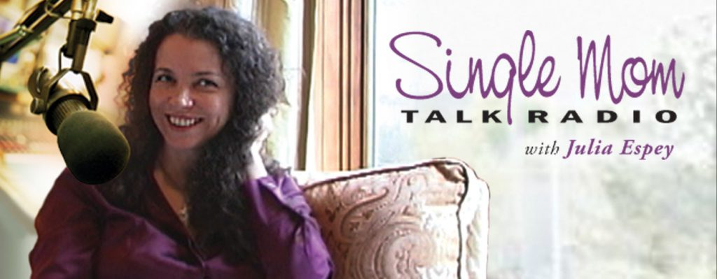 Single Mom Talk Radio & Blog with Julia Espey - Banner Image